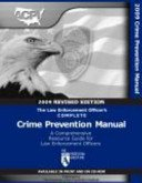 9780615324814: The Law Enforcement Officer's Complete Crime Prevention Manual : 2009 Revised Edition