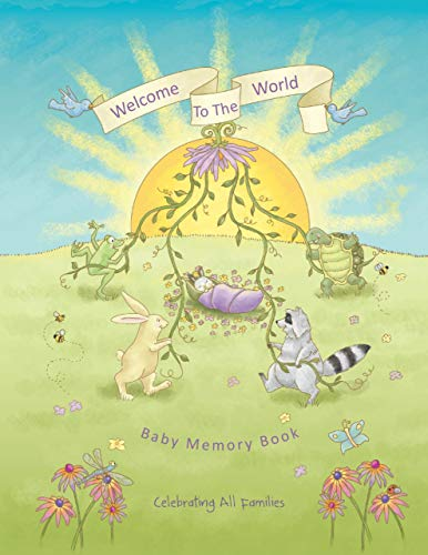 """9780615324913: """"Welcome to the World Baby Memory Book"""" (Celebrating All Families, 1)"""