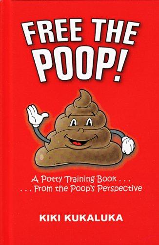 9780615325385: Free The Poop!