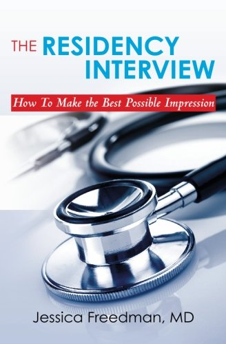 9780615325927: The Residency Interview: How To Make the Best Possible Impression