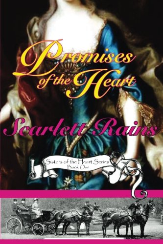 9780615328911: Promises of the Heart (Sisters of the Heart, Book 1)