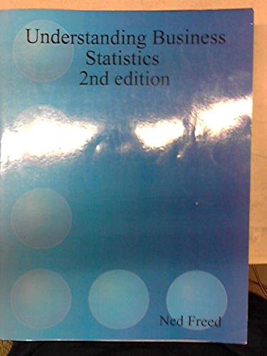 9780615329369: Understanding Business Statistics 2nd Edition