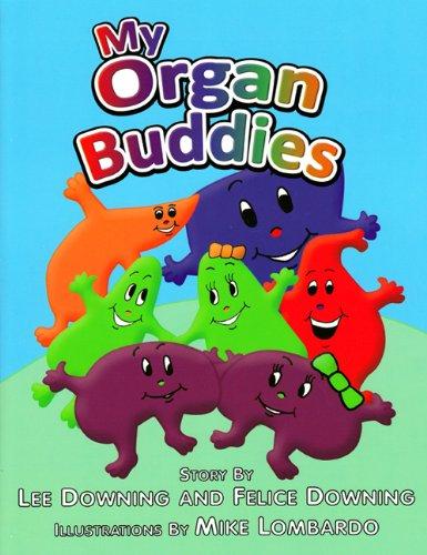 9780615329406: My Organ Buddies