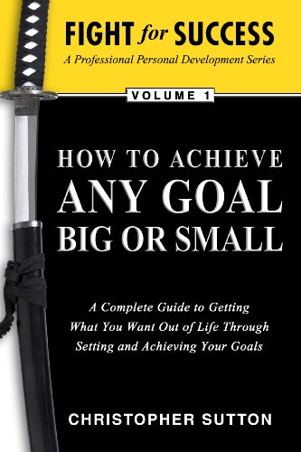 9780615329482: Fight For Success-How to achieve any Goal Big or Small