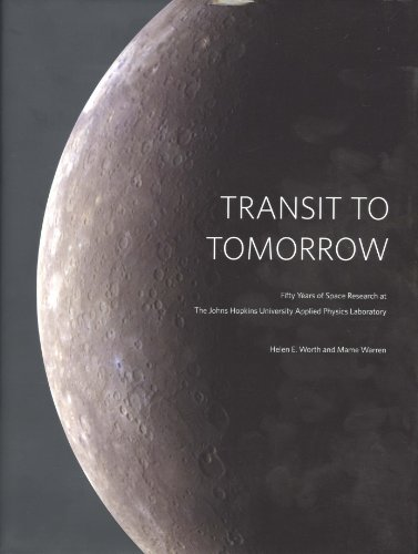 TRANSIT TO TOMORROW Fifty Years of Space: Helen E. Worth