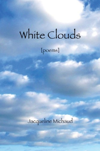 9780615330617: White Clouds