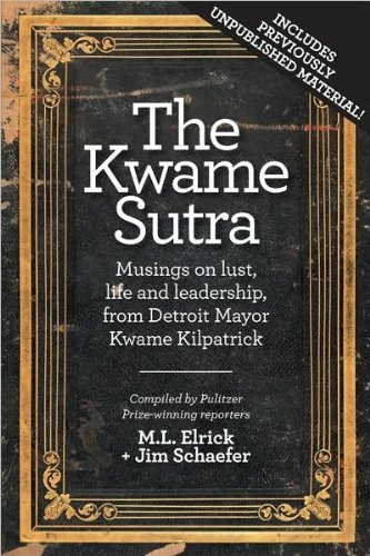 The Kwame Sutra: Musings on Lust, Life: Schaefer, Jim