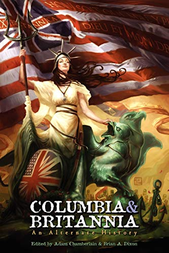 9780615333274: Columbia & Britannia