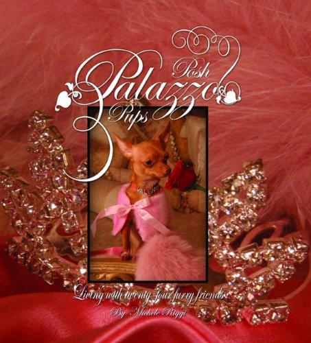 9780615334127: Posh Palazzo Pups: Living With Twenty-Four Furry Friends