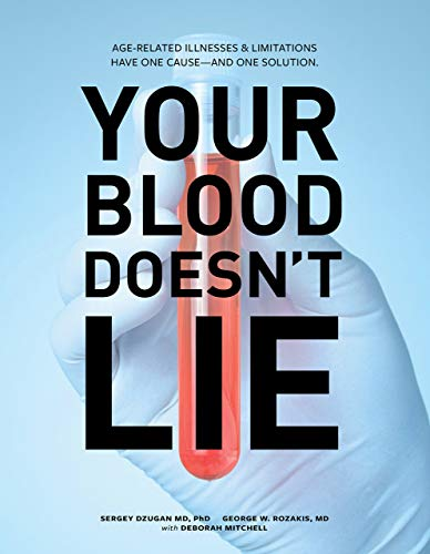 9780615334189: The DZugan Principle: Your Blood Doesn't Lie! Aging, Disease and Illnesses Are Linked to One Cause... and One Solution!