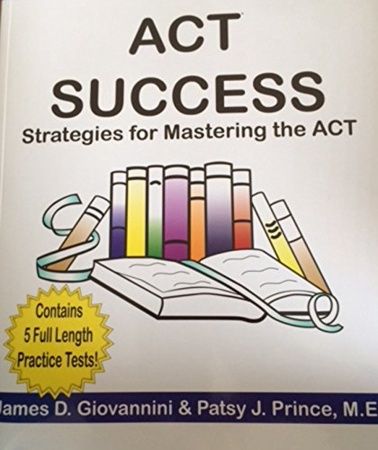 9780615335476: Act Success: Strategies for Mastering the ACT