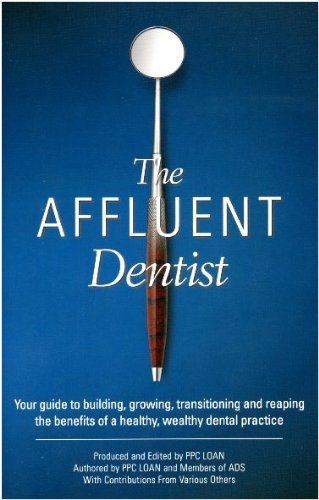 The Affluent Dentist: Contributions from Various