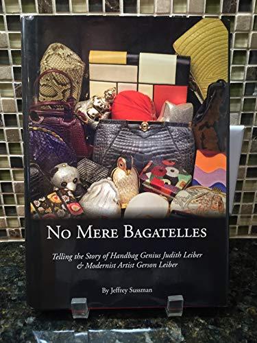 9780615337319: No Mere Bagatelles