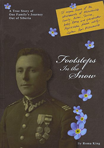 9780615338460: Footsteps in the Snow: A True Story of One Family's Journey Out of Siberia