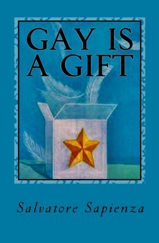 9780615339047: Gay is a Gift