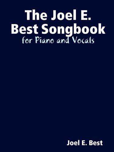 The Joel E. Best Songbook (0615341020) by Best, Joel