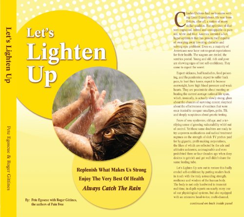 Let's Lighten Up (9780615341248) by Pete Egoscue; Roger Gittines