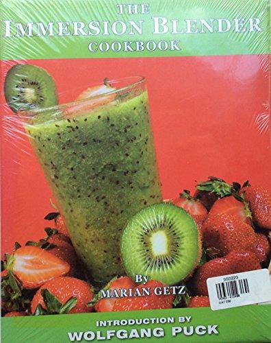 9780615341781: The Immersion Blender Cookbook
