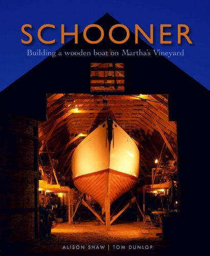 9780615342672: Schooner: Building a Wooden Boat on Martha's Vineyard