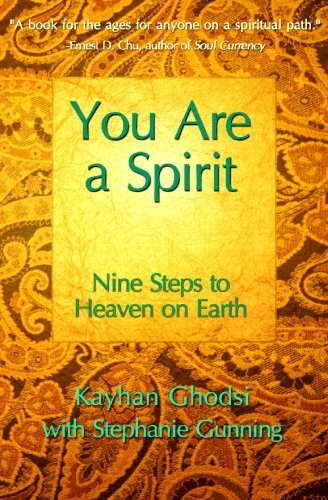 9780615342764: You Are A Spirit: Nine Steps to Heaven on Earth