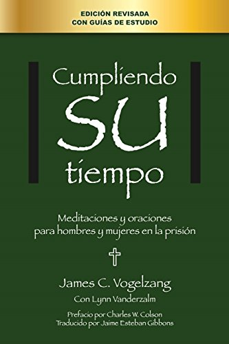 9780615343341: Doing His Time: Meditations and Prayers for Men and Women in Prison (Spanish Edition)