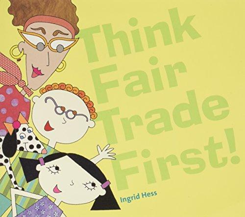 Think Fair Trade First: Ingrid Hess