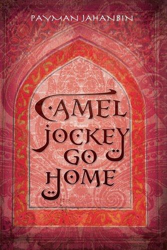 9780615344096: Camel Jockey Go Home