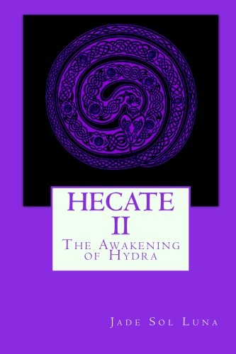 9780615344751: Hecate II: The Awakening of Hydra