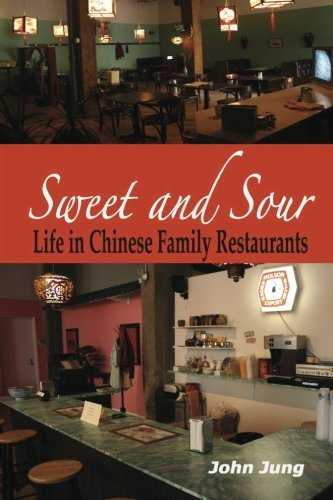 9780615345451: Sweet and Sour: Life in Chinese Family Restaurants