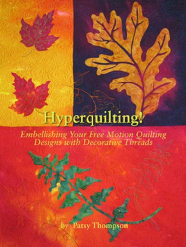 9780615345949: Hyperquilting!