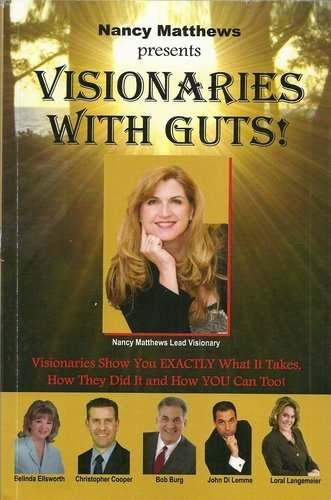 9780615346557: Visionaries With Guts!
