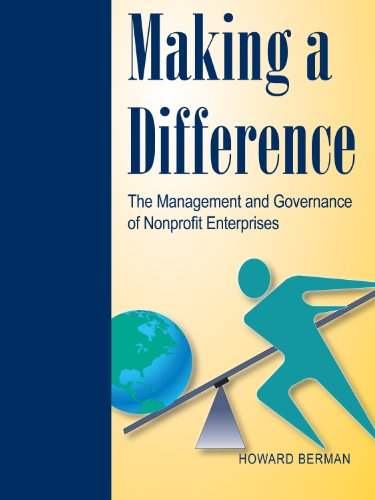 Making a Difference: The Management and Governance: Howard J. Berman;