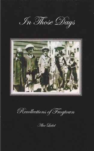 9780615346830: In Those Days : Recollections of Frogtown