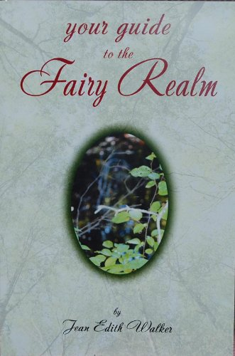 Your Guide to the Fairy Realm: Jean Edith Walker