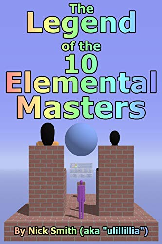 9780615348131: The Legend of the 10 Elemental Masters