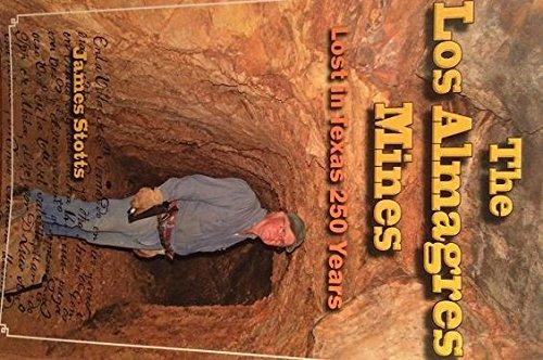 9780615348896: The Los Almagres Mines : Lost in Texas 250 Years