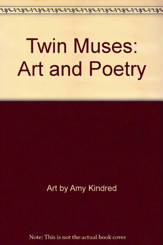Twin Muses : Art and Poetry: Art by Amy
