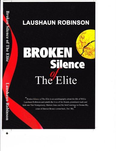 9780615349664: Broken Silence of the Elite