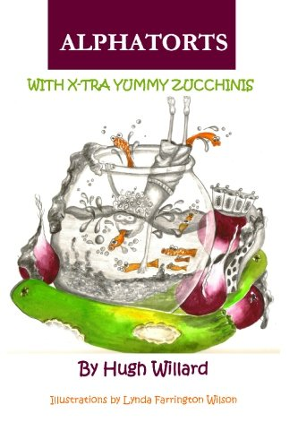 9780615351247: Alphatorts: With X-tra Yummy Zuchinnis