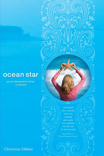 9780615353111: Ocean Star: Youre Designed to Shine