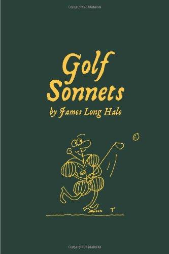 Golf Sonnets: Hale, James Long
