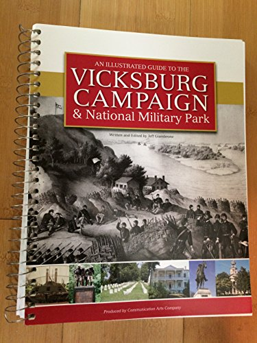 9780615354101: An Illustrated Guide to the Vicksburg Campaign & National Military Park