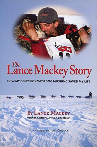 The Lance Mackey Story: Lance Mackey