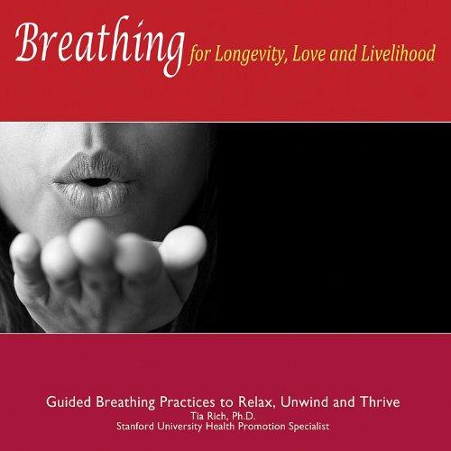 9780615356372: Breathing for Longevity Love & Livelihood