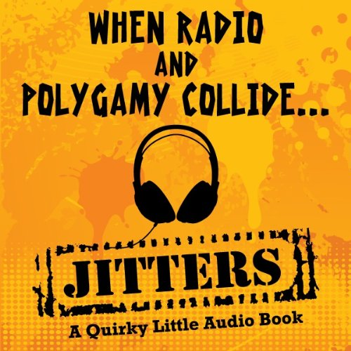 9780615356822: Jitters-A Quirky Little Audio Book