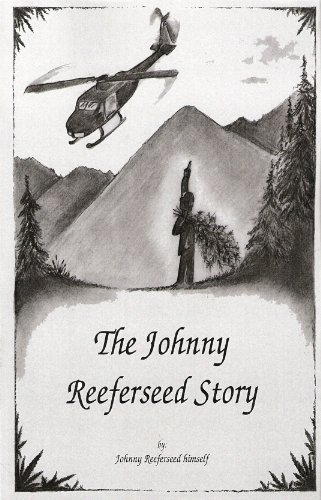 The Johnny Reeferseed Story: Johnny Reeferseed