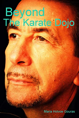 9780615357225: Beyond The Karate Dojo