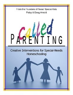 Called Parenting: Patsy and Doug Arnold - Texas' Special Kids