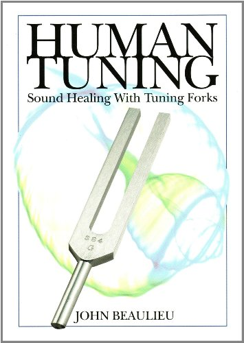 9780615358857: Human Tuning Sound Healing with Tuning Forks