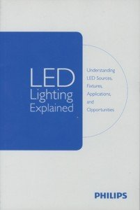 9780615360614: LED Lighting Explained: Understanding LED Sources, Fixtures, Applications and Opportunities